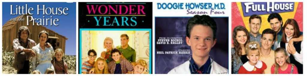 Childhood TV Favorites: Little House on the Prairie, The Wonder Years, Doogie Howser, Full House