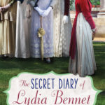 The Secret Diary of Lydia Bennett by Natasha Farrant