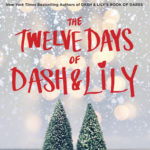 The Twelve Days of Dash and Lily (Dash & Lily #2) by Rachel Cohn, David Levithan