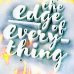 The Edge of Everything by Jeff Giles