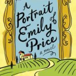 A Portrait of Emily Price by Katherine Reay