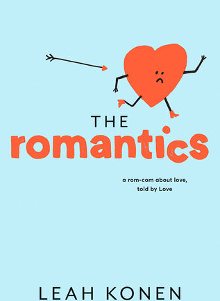 The Romantics by Leah Konen