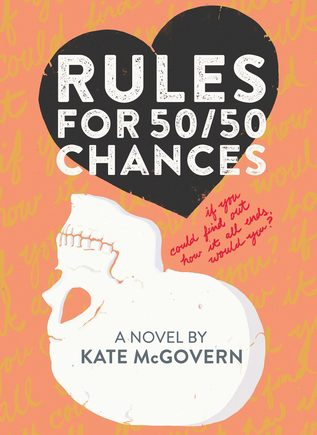Rules for 50/50 Chances by Kate McGovern