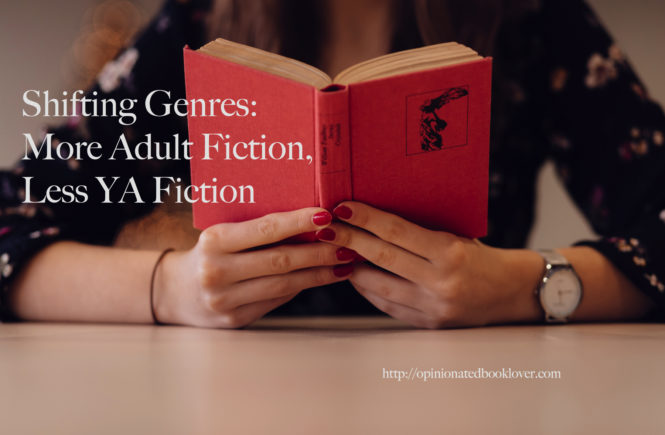 Shifting Genres: More Adult Fiction, Less YA Fiction
