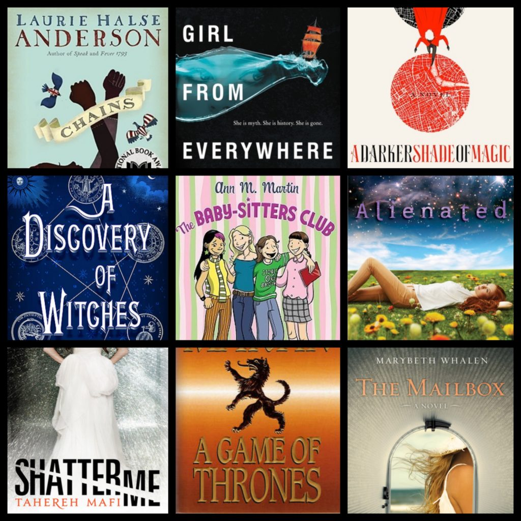 Seeds of America, The Girl from Everywhere, Shades of Magic, All Souls Trilogy, Babysitter's Club Graphic Novels, Alienated, Shatter Me, A Song of Ice and Fire, Sunset Beach