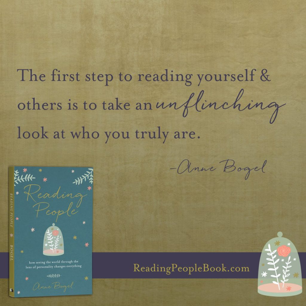 The first step to reading yourself & others is to take an unflinching look at who you truly are.
