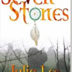 Seven Stones by Julia Lee