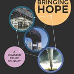 Bringing Hope A Disaster Relief Journey by Debbie McKinney