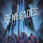 Renegades (Renegades #1) by Marissa Meyer