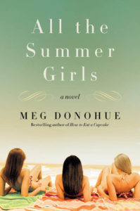 All the Summer Girls by Meg Donohue