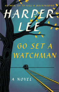 Go Set a Watchman (To Kill a Mockingbird #2) by Harper Lee